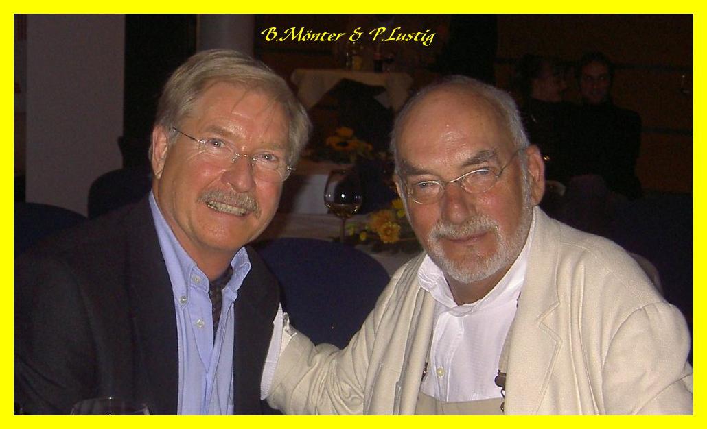 B.Mönter und Peter Lustig